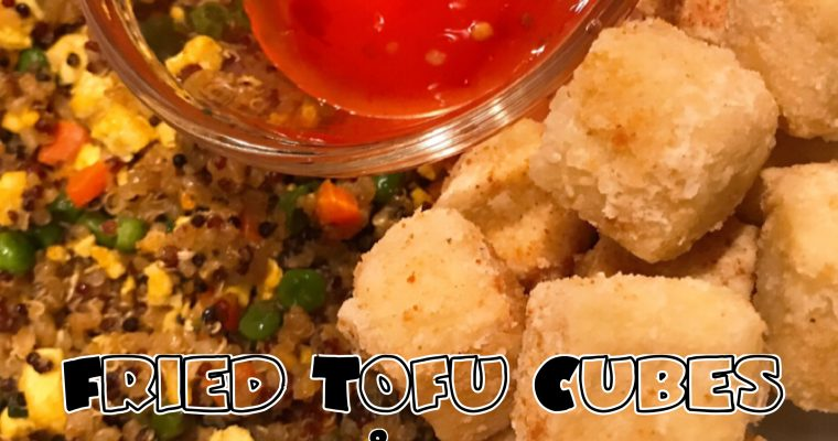 Vegan Fried Tofu Cubes & Vegetable Fried Quinoa
