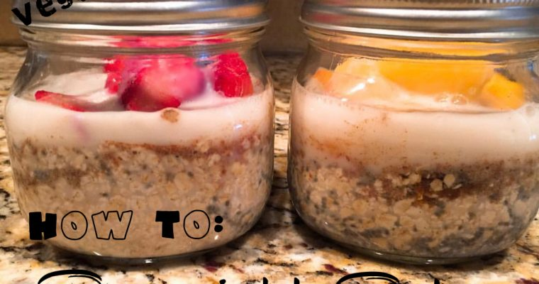 How To: Overnight Oats