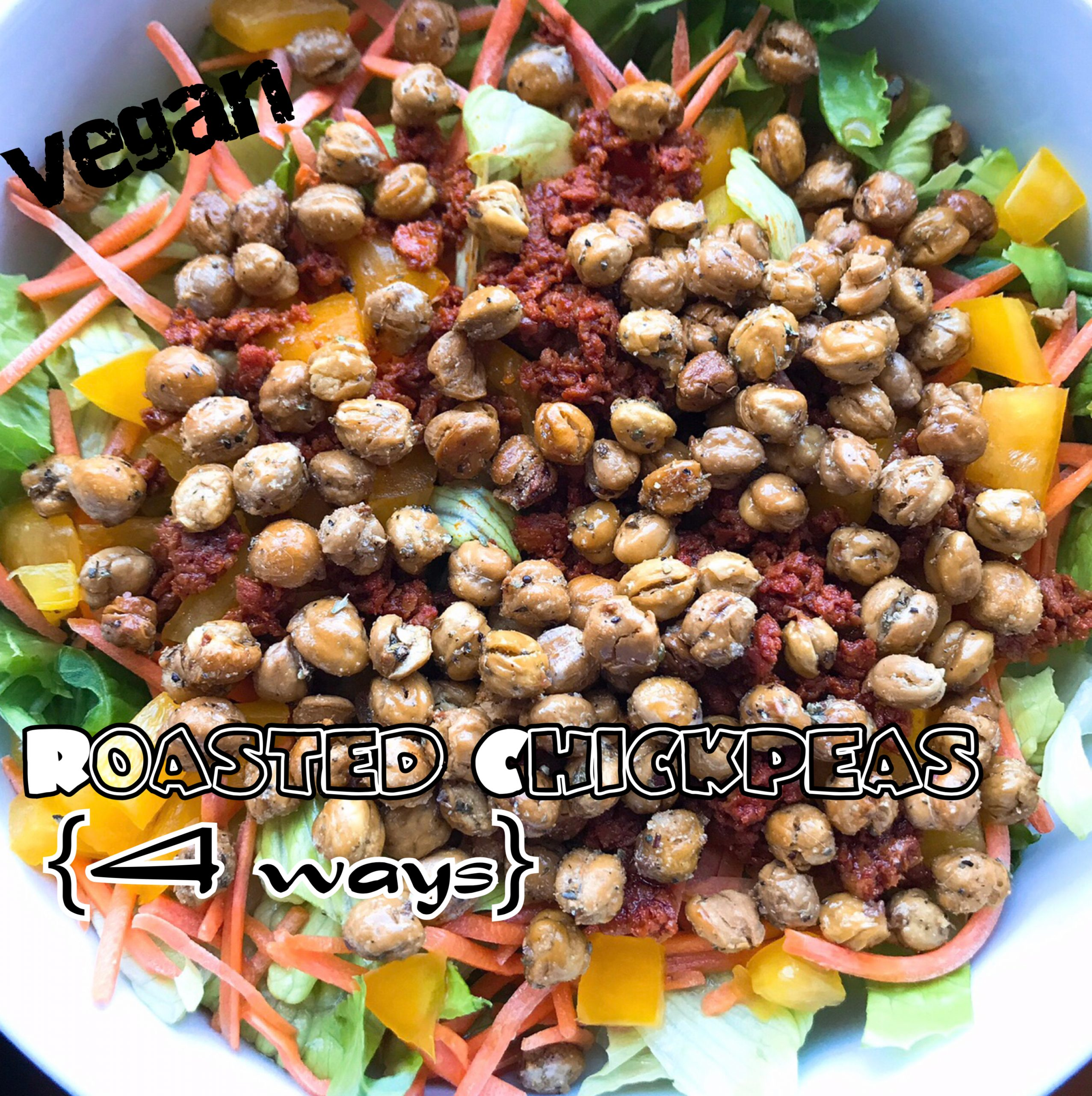 Vegan Roasted Chickpeas {four ways}