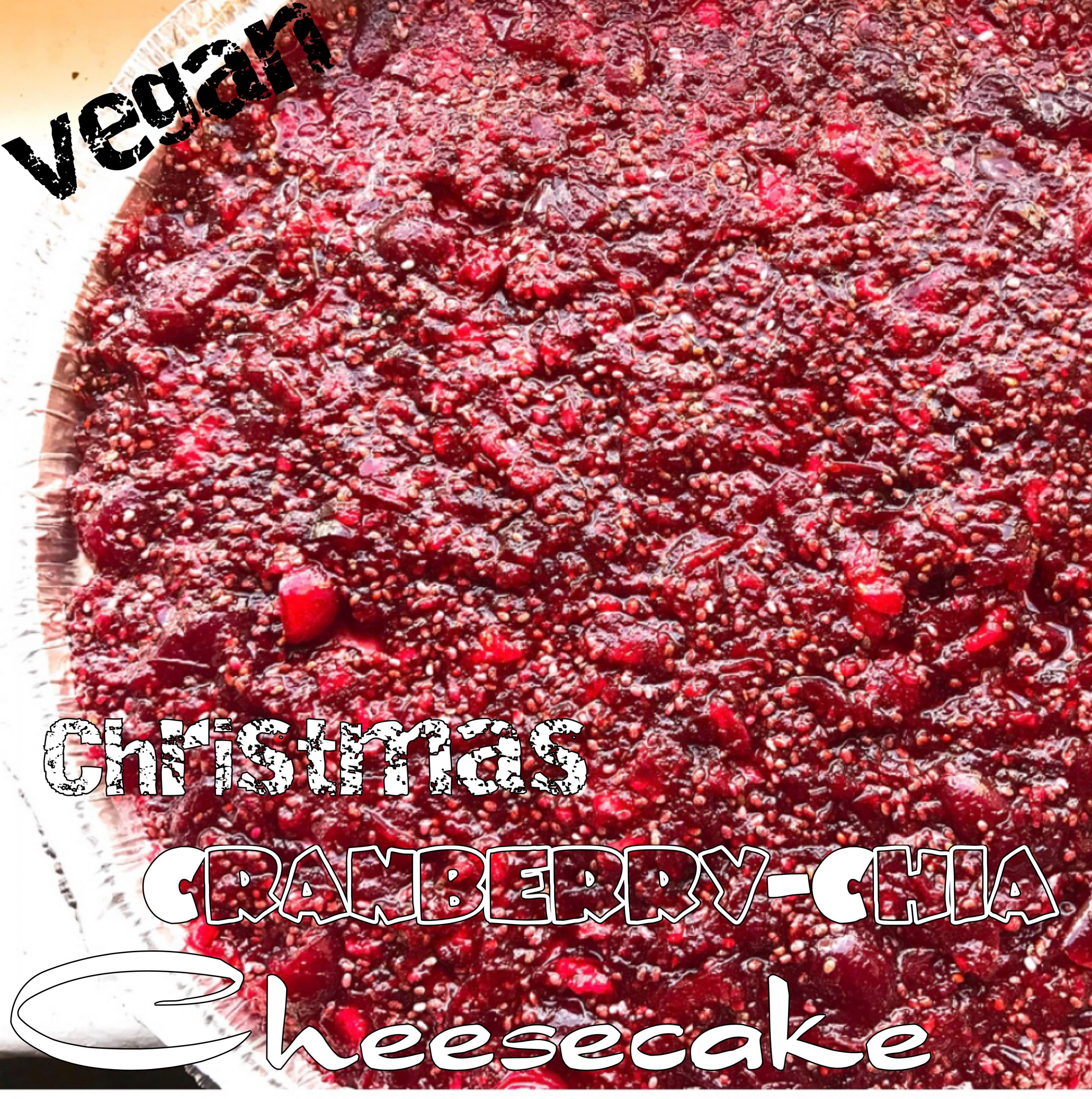 Vegan Christmas Cranberry-Chia Cheesecake