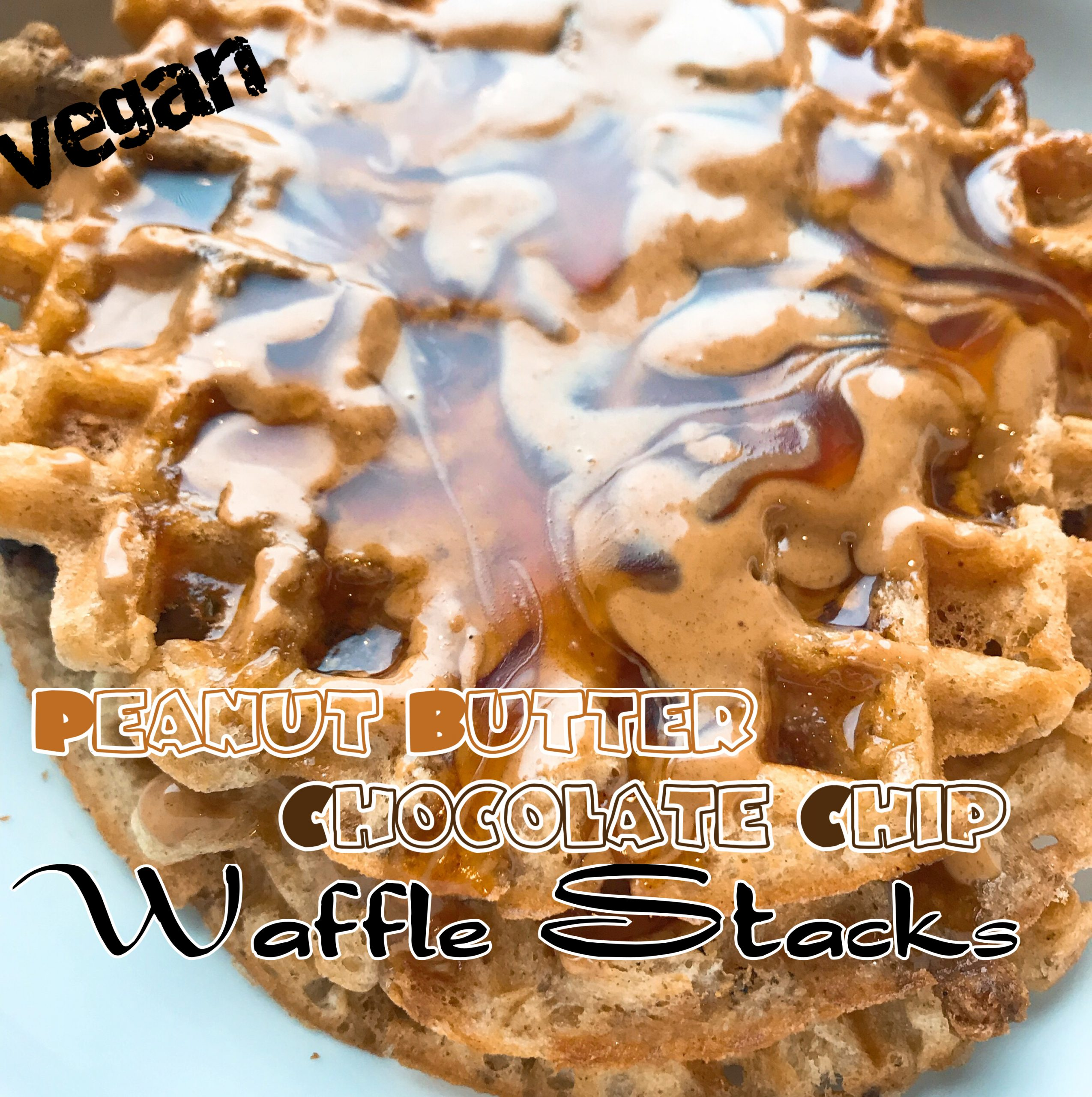 Vegan Peanut Butter Chocolate Chip Waffle Stacks