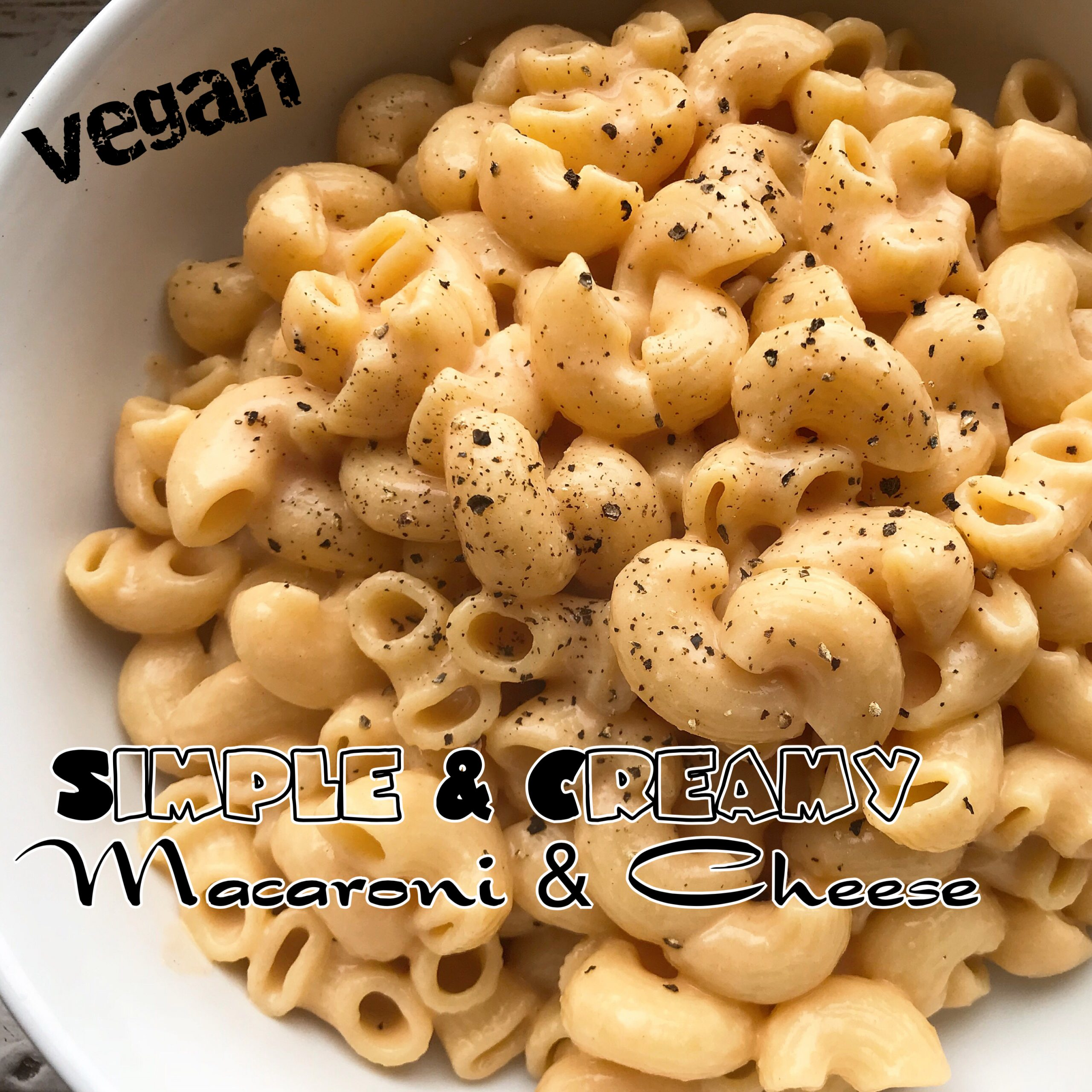 Super Simple Vegan Macaroni & Cheese