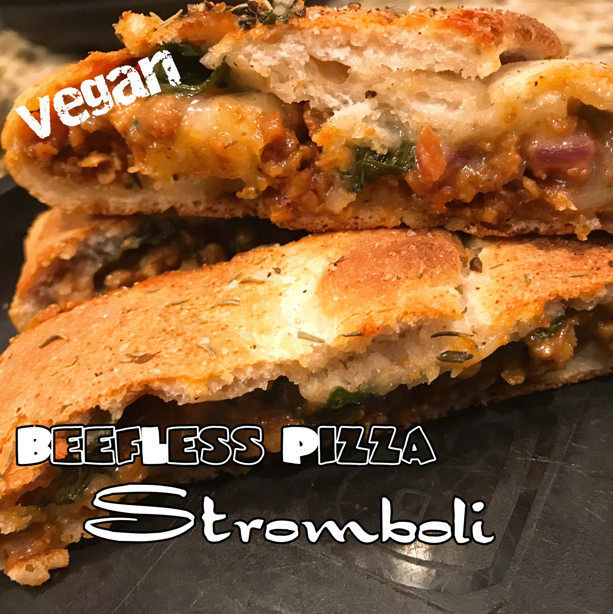 Vegan BeefLess Pizza Stromboli