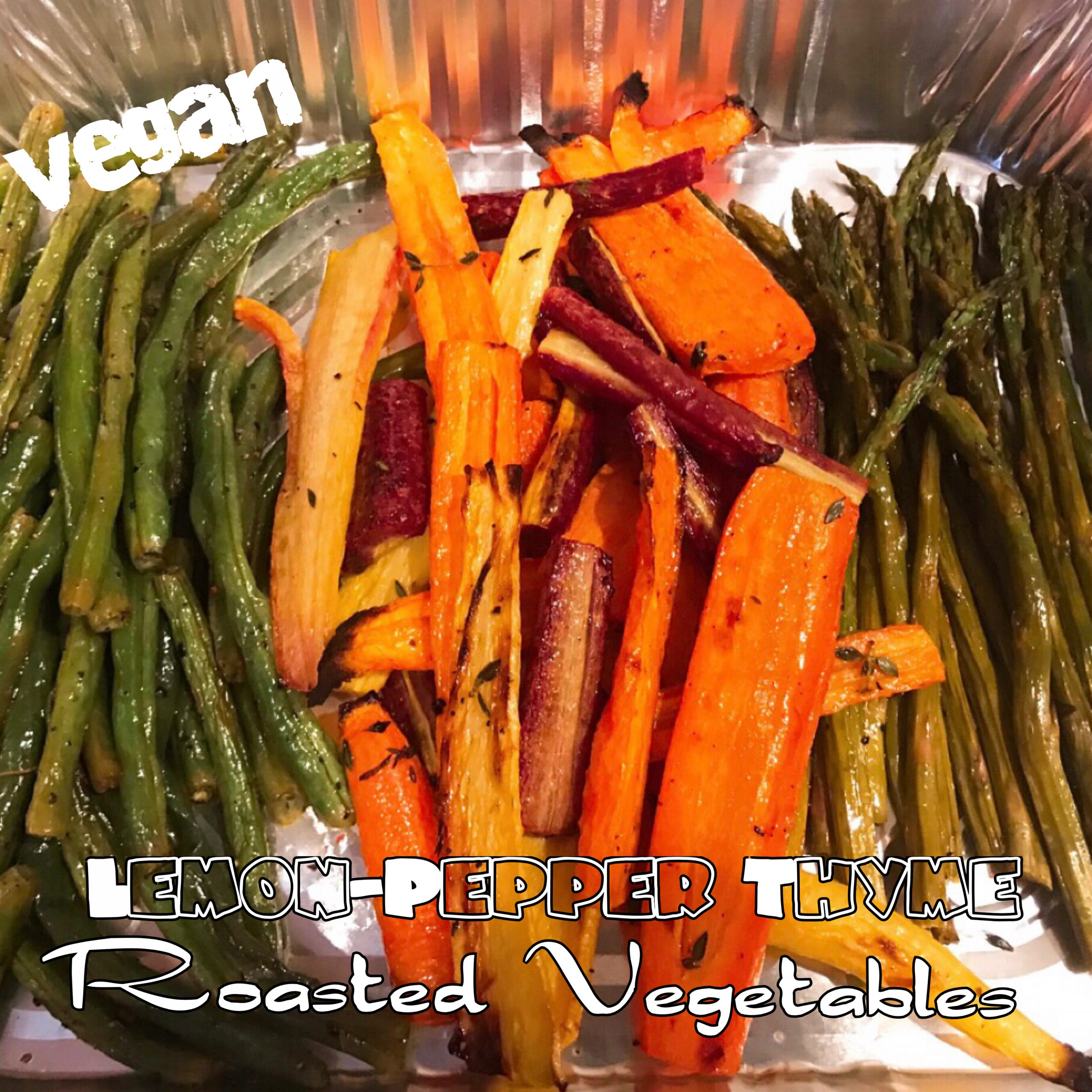 Roasted Lemon-Pepper Thyme Asparagus, Carrots & Green Beans