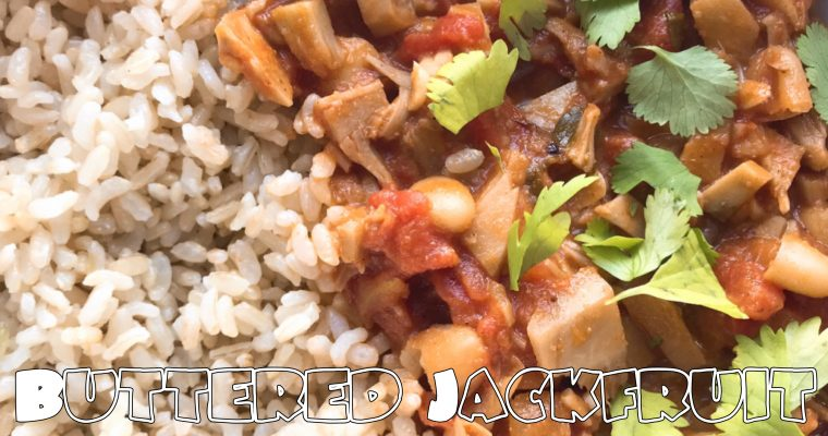 Vegan Buttered ChickNUN using Jackfruit with Cannelini Beans
