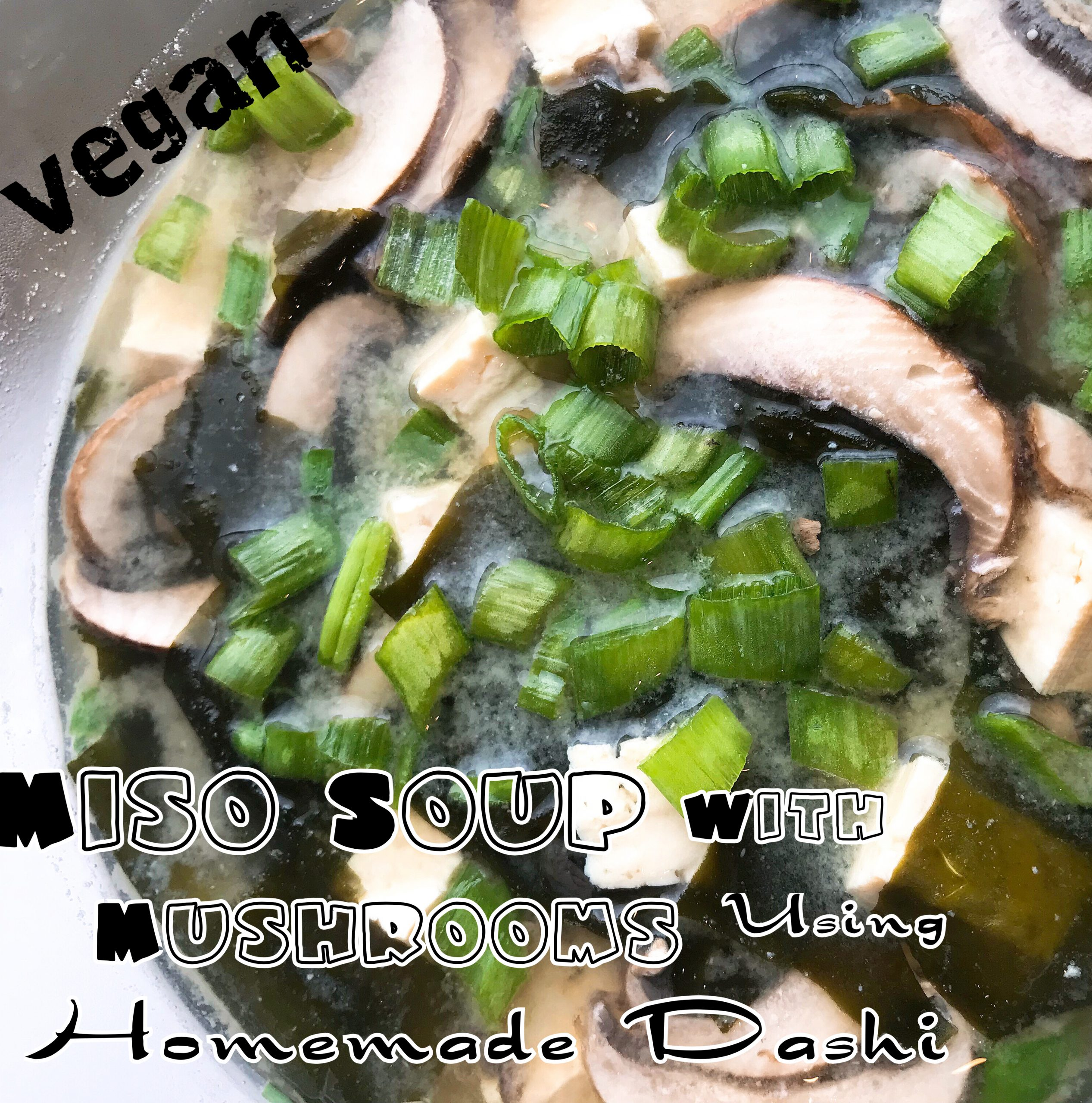 Protected: Vegan Miso Soup with Mushrooms using Homemade Dashi