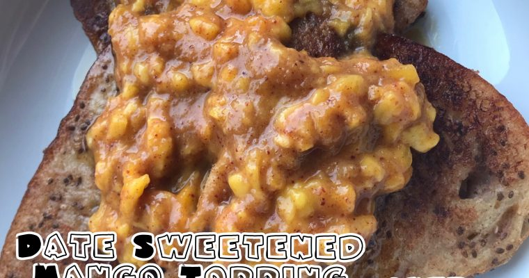 Protected: Vegan Chia-Cinnamon French Toast with Date Sweetened Mango Topping